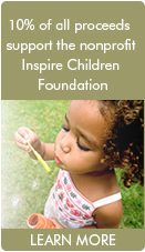 10% of all proceeds support the Inspire Childrens Foundation